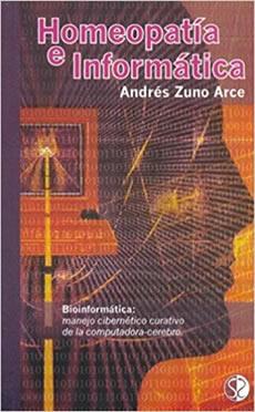 Libro de Homeopatía Informática - Andrés Zuno Arce